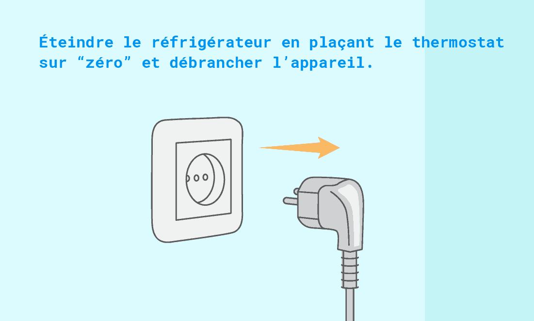 Éteindre le réfrigérateur